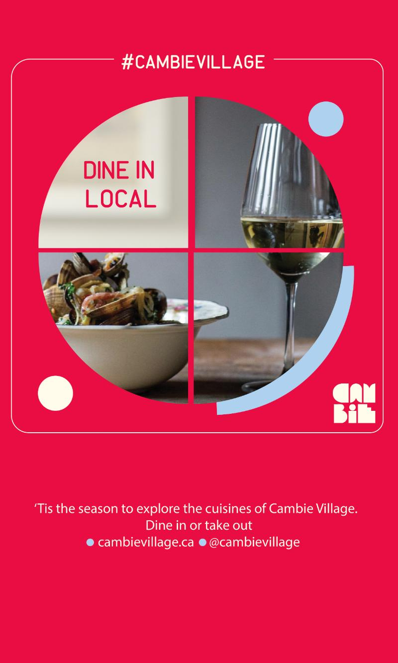 Restaurants in Cambie Village are open and ready for you to dine in. They are following provincial health protocols to ensure safety for you and their staff. If you prefer take-out, they offer that, too! https://cambievillage.ca/coffee-dine-drink-eat-tea-and-dessert/