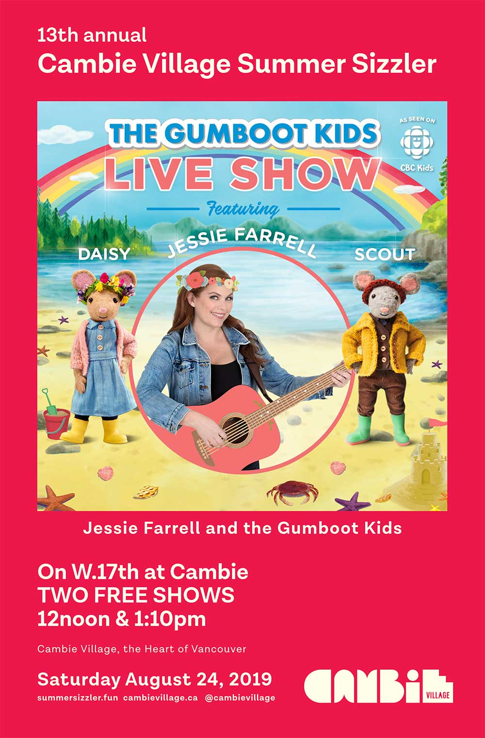 13th annual Cambie Village Summer Sizzler Jessie Farrell and the Gumboot Kids On W.17th at Cambie TWO FREE SHOWS 12noon & 1:10pm Cambie Village, the Heart of Vancouver Saturday August 24, 2019 summersizzler.fun cambievillage.ca @cambievillage