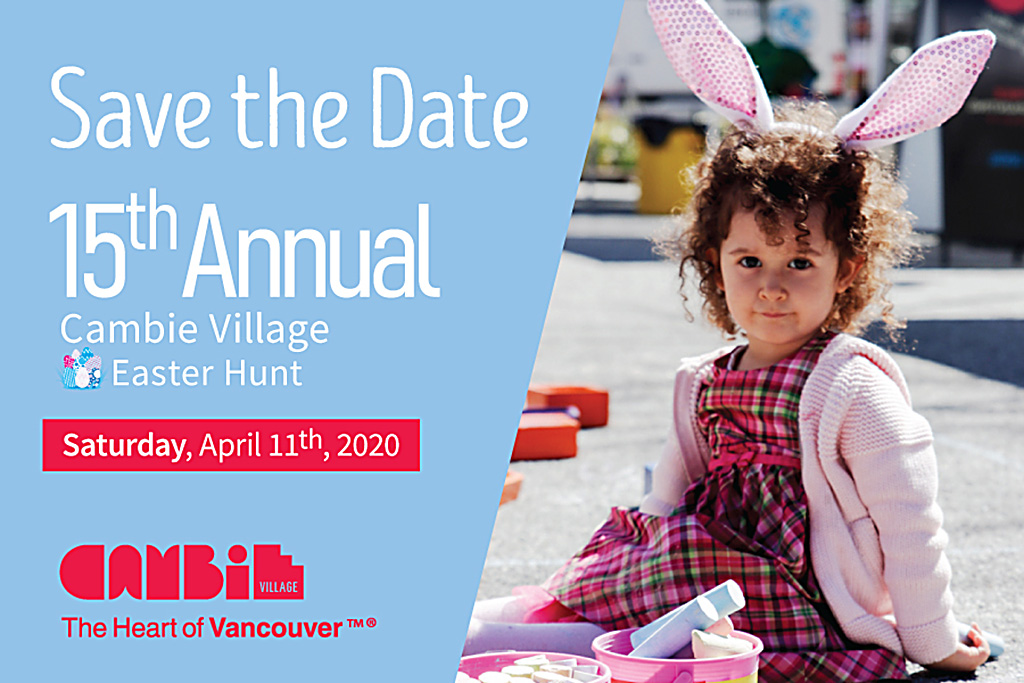 Save the Date 15th Annual Cambie Village Easter Hunt Saturday April 11, 2020